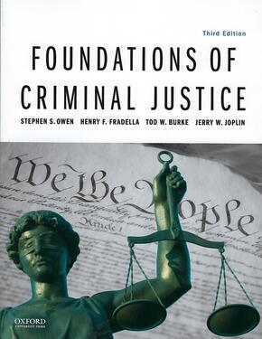 Foundations of Criminal Justice (3rd ed.)