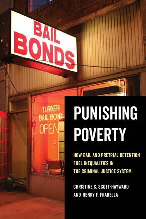 Punishing poverty: How bail and pretrial detention fuel inequalities in the criminal justice system